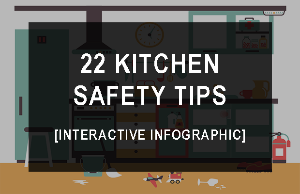 22 Kitchen Safety Tips [Interactive Infographic]